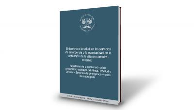 Informe: El derecho a la salud en los servicios de emergencia y la oportunidad en la atención de la cita en consulta externa
