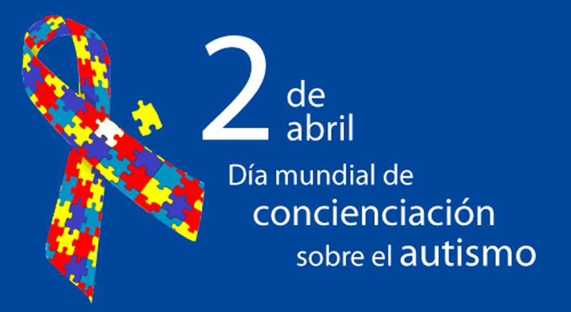 2 de abril: Día Mundial de Concienciación del Autismo