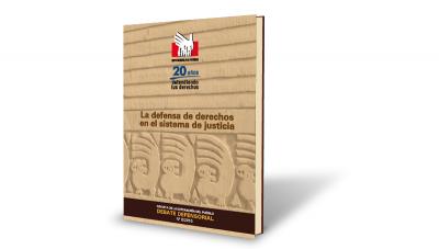 Revista: La defensa de derechos en el sistema de justicia
