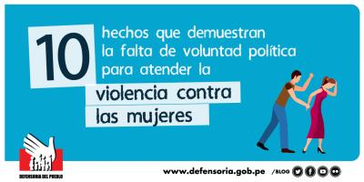 10 hechos que muestran la falta de voluntad política para atender violencia contra las mujeres